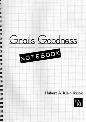 Grails Goodness Notebook