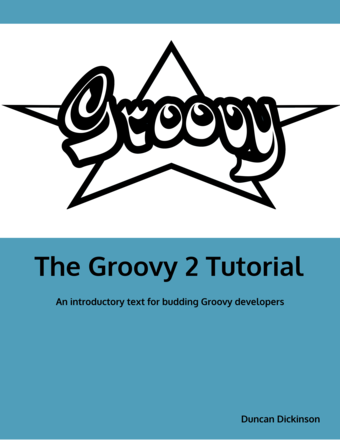 The Groovy 2 Tutorial