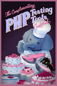 The Complementary PHP Testing Tools Cookbook