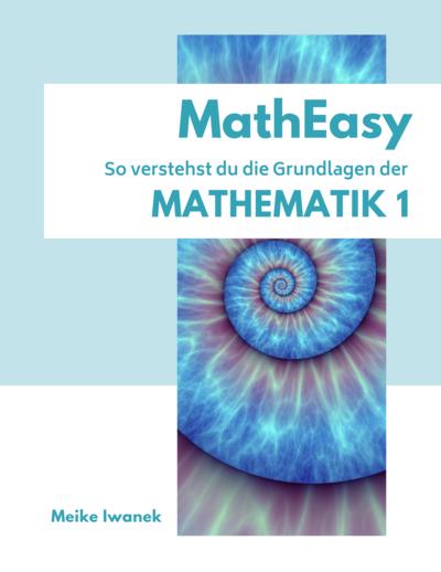MathEasy- So verstehst du die Grundlagen der Mathematik 1
