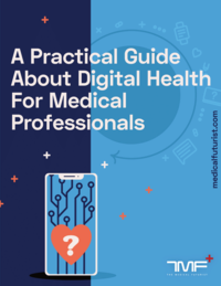 Practical Guide About Digital Health For Medical Professionals