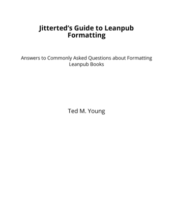 Jitterted's Guide to Leanpub Formatting