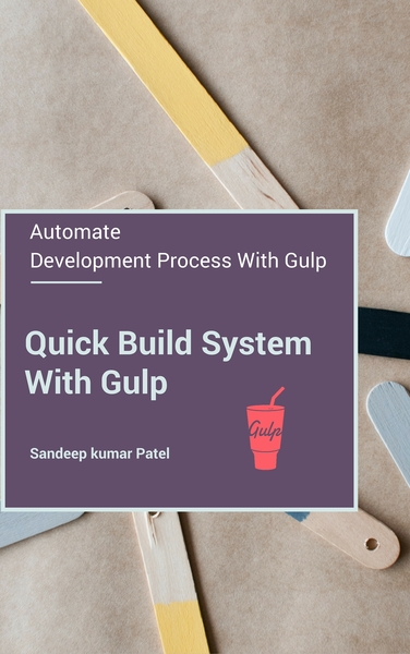 Quick Build System with Gulp