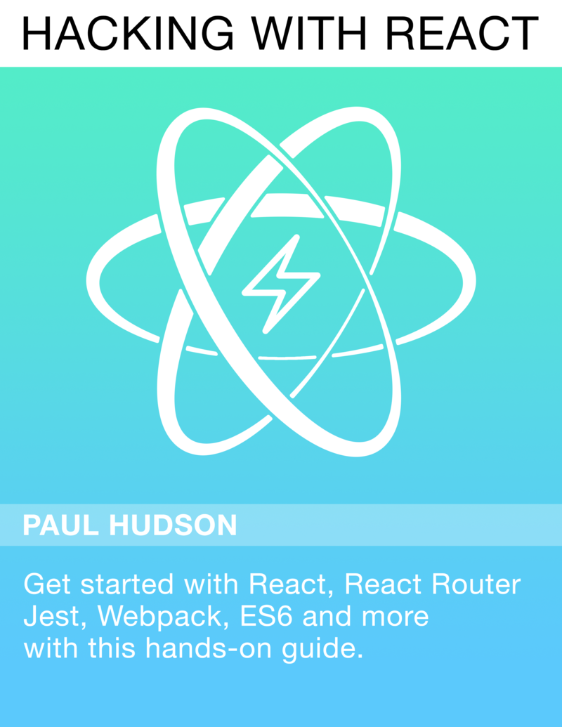 Hacking with React by Paul Hudson [Leanpub PDF/iPad/Kindle]