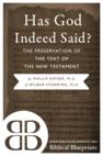 Has God Indeed Said?