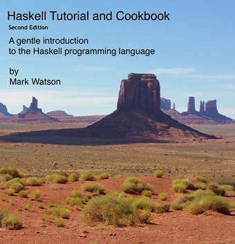 Haskell Tutorial and Cookbook