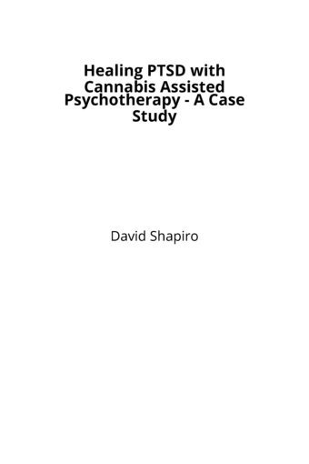 Healing PTSD with Cannabis Assisted Psychotherapy - A Case Study