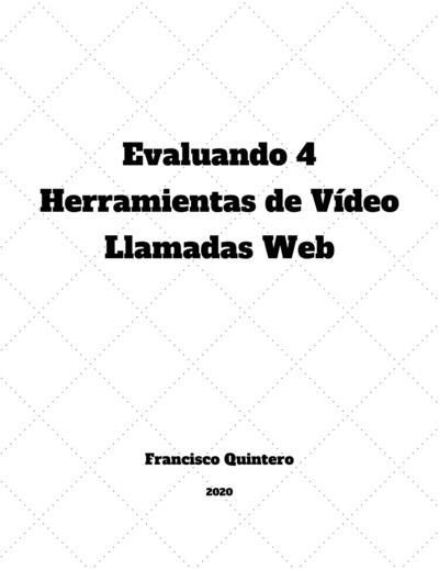 Evaluando 4 Herramientas de Vídeo Llamadas Web