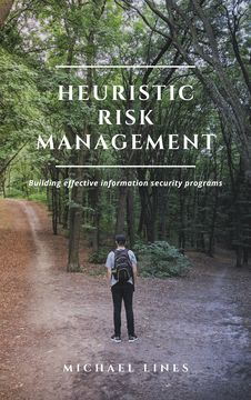 Heuristic Risk Management