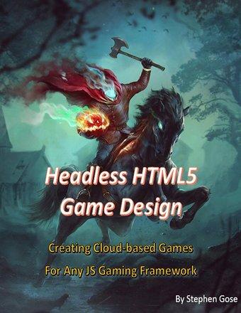 Headless HTML5 Game Design