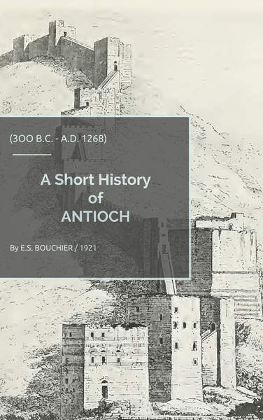 A Short History of ANTIOCH