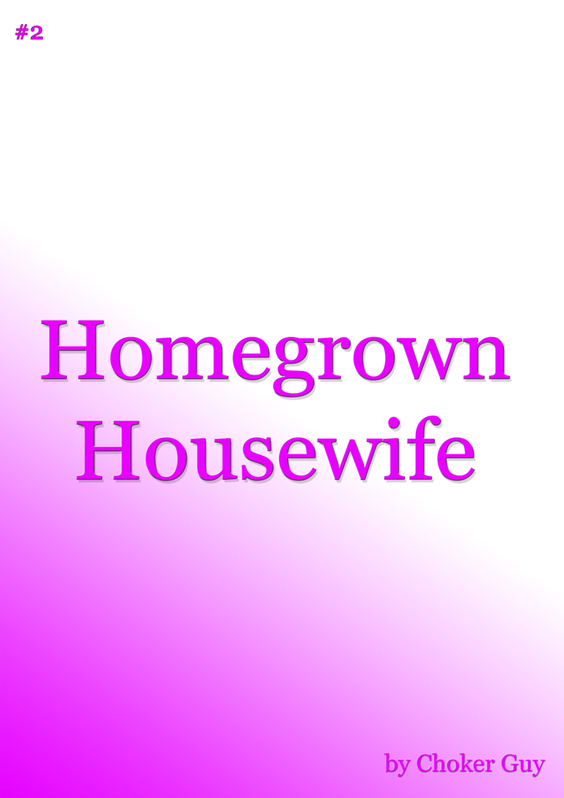Homegrown Housewife By Choker Guy Leanpub Pdfipadkindle