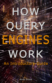 How Query Engines Work