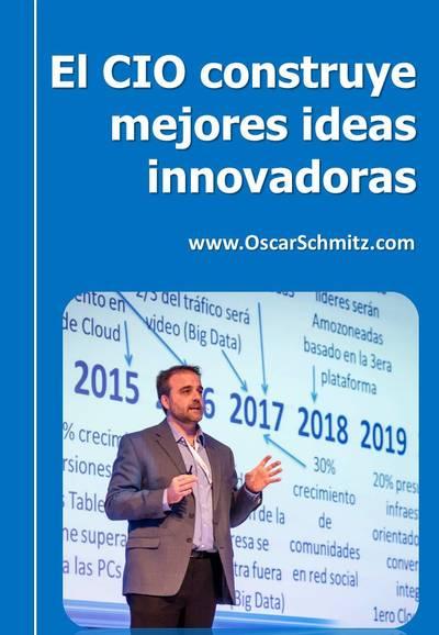 El CIO construye mejores ideas innovadoras