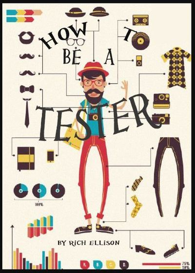 How To Be A Tester