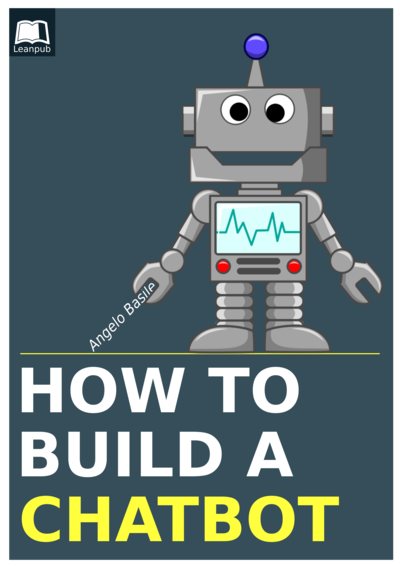 How To Build a Chatbot