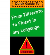 From Illiterate to Fluent in any Language