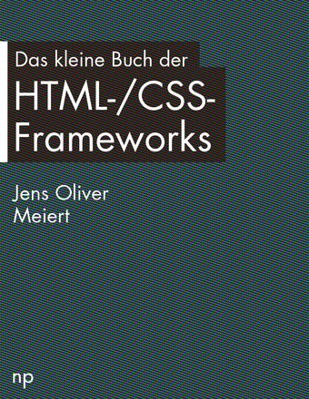 Das kleine Buch der HTML-/CSS-Frameworks