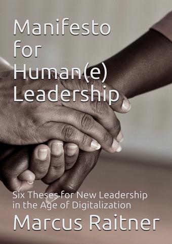 Manifesto for Human(e) Leadership
