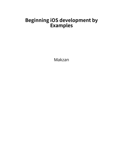 Beginning iOS development by Examples