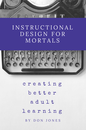 Instructional Design for Mortals