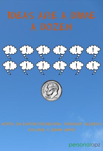 Ideas Are a Dime a Dozen