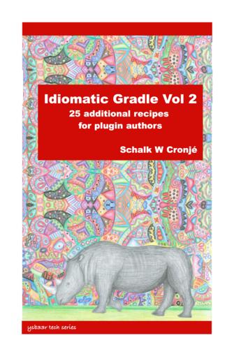Idiomatic Gradle Plugins Vol 2