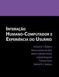 Interação Humano-Computador e Experiência do Usuário