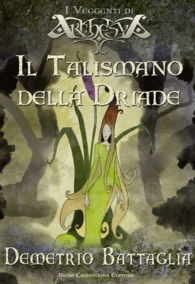 Il talismano della Driade