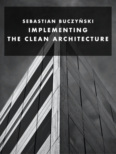 Implementing the Clean Architecture