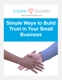 Quick Guide - Simple Ways to Increase Trust in Your Small Business