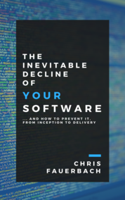 Inevitable Decline of Your Software