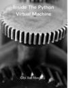 Inside The Python Virtual Machine