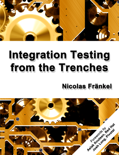 Integration Testing from the Trenches