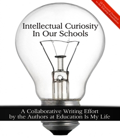 Intellectual Curiosity In Our Schools