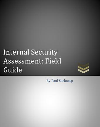 Internal Security Assessment: Field Guide