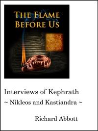 Interviews of Kephrath - Nikleos and Kastiandra