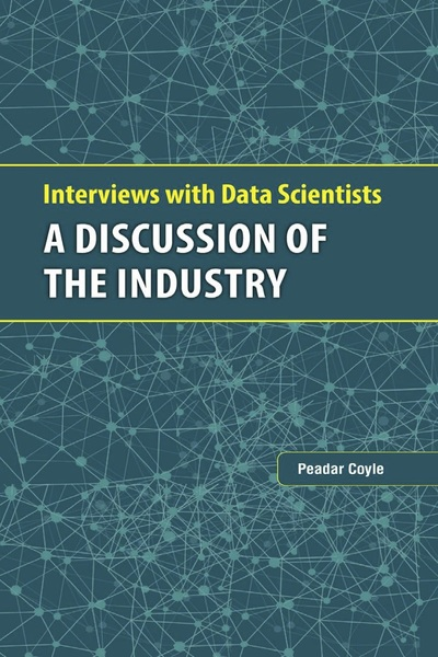 Interviews with Data Scientists: