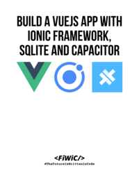 Build a VueJS App with Ionic Framework, SQLite And Capacitor