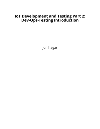 IoT Development and Testing Part 2: Dev-Ops-Testing Introduction