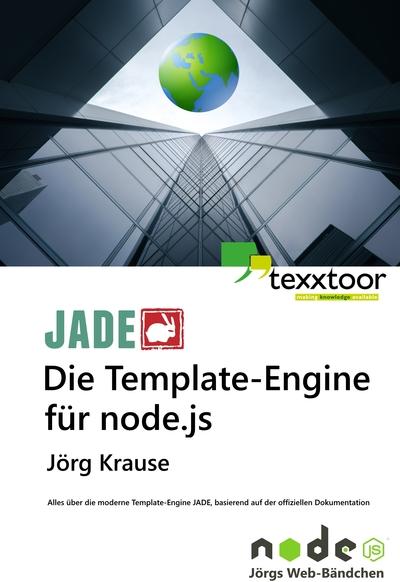 JADE - Die Template-Engine für node.js