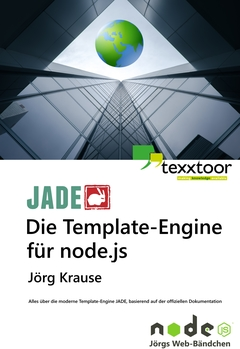 JADE - Die Template-Engine für node.js