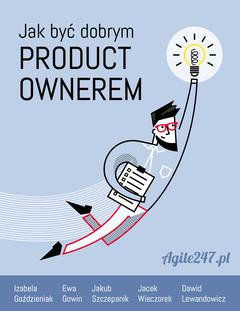 Jak być dobrym Product Ownerem