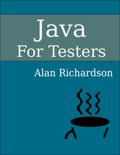 Read Java For Testers | Leanpub