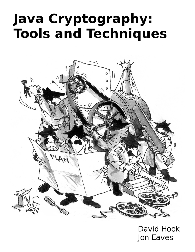 Java Cryptography: Tools… by David Hook et al  [PDF/iPad/Kindle]