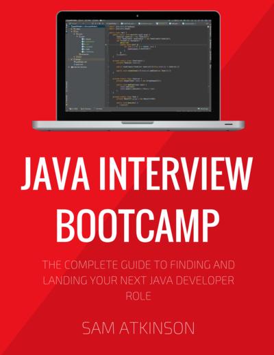 Java Interview Bootcamp By Sam Atkinson Leanpub Pdf Ipad Kindle