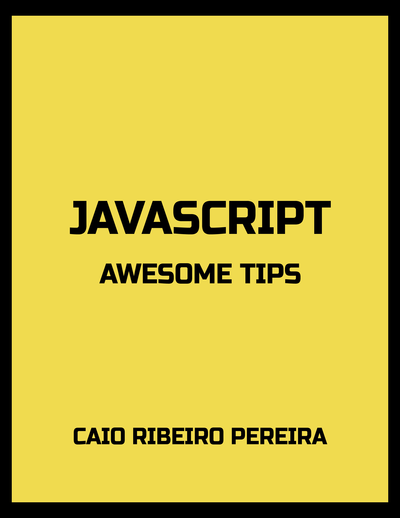 JavaScript Awesome Tips