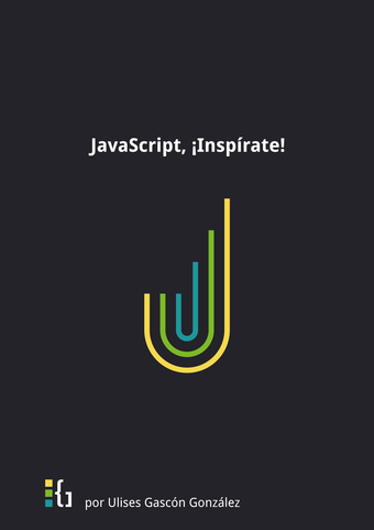 JavaScript, ¡Inspírate! (Gallego)