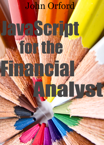 Javascript for the Financial Analyst