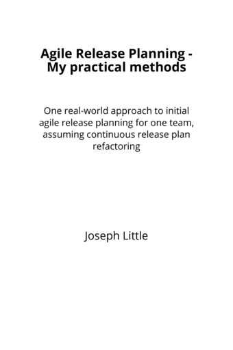 Agile Release Planning - My practical methods